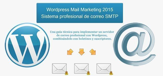 Mail Marketing completo con WordPress | Servidor de Correo