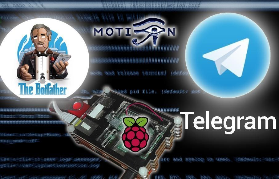 Raspberry Telegram Bot y Motion