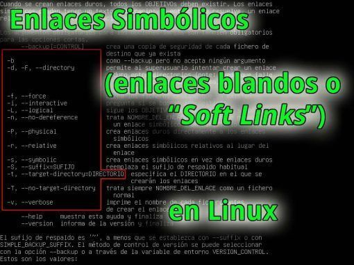 Enlaces simbólicos en Linux («Soft Links» o Enlaces blandos)