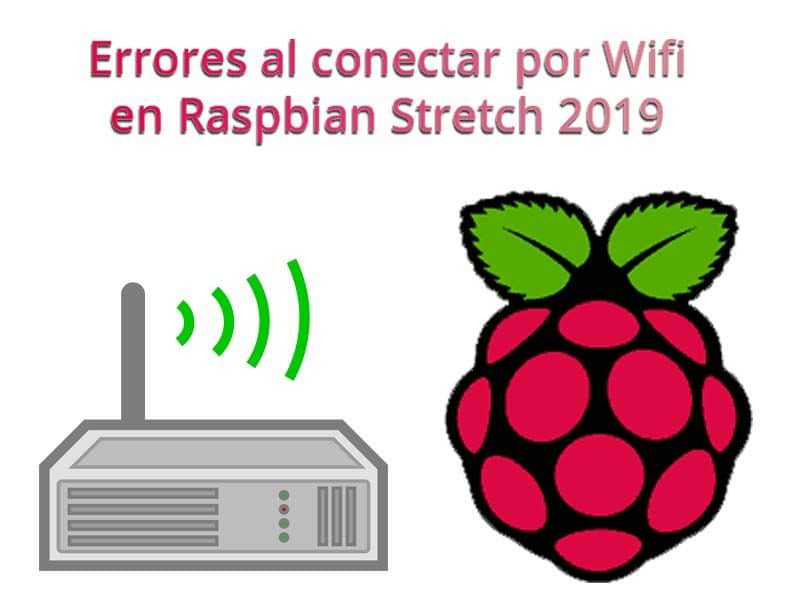 errores conectar wifi raspbian stretch 2019